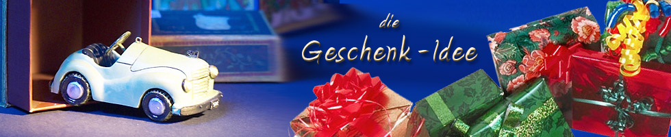 Geschenkideen Geschenktipps Tipps für Geschenke